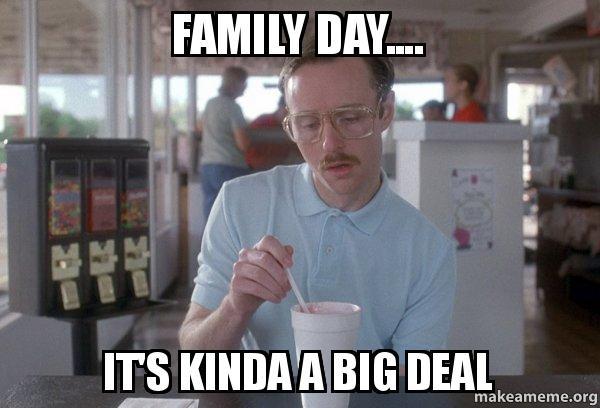 Family Day….Sort Of